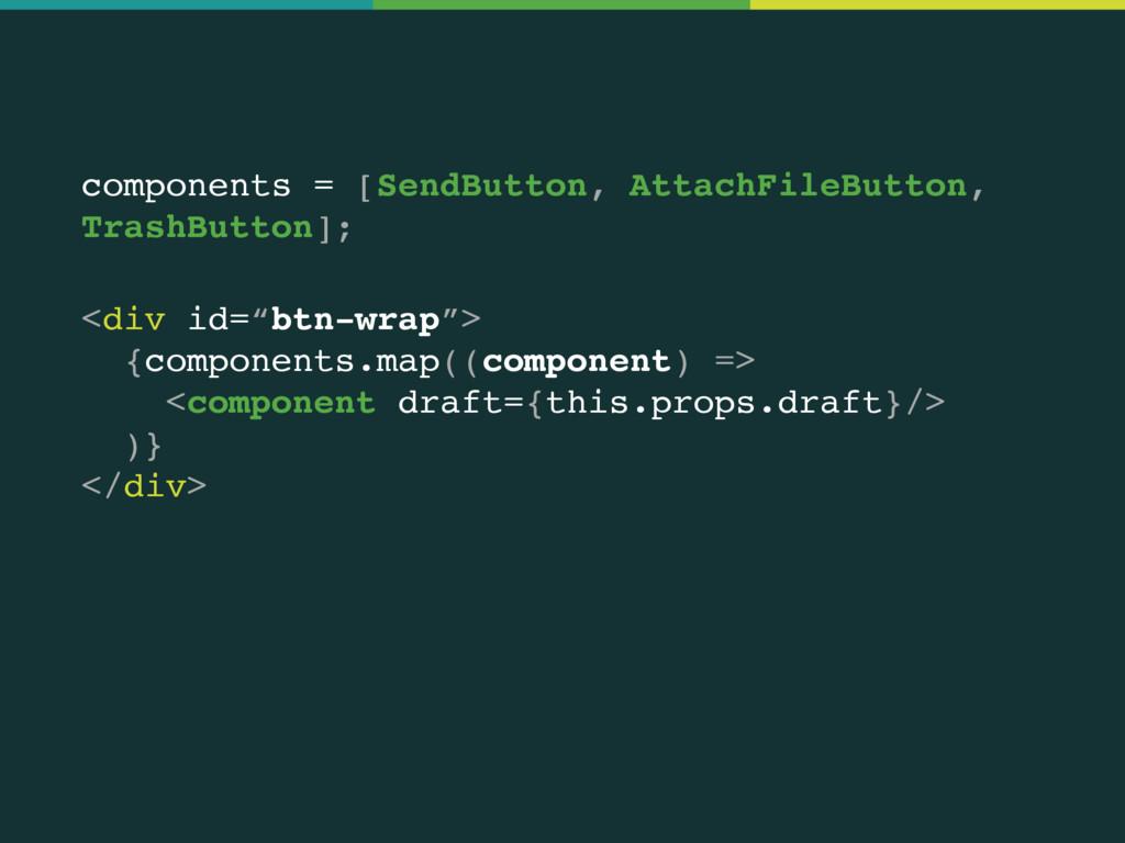 components = [SendButton, AttachFileButton, Tra...