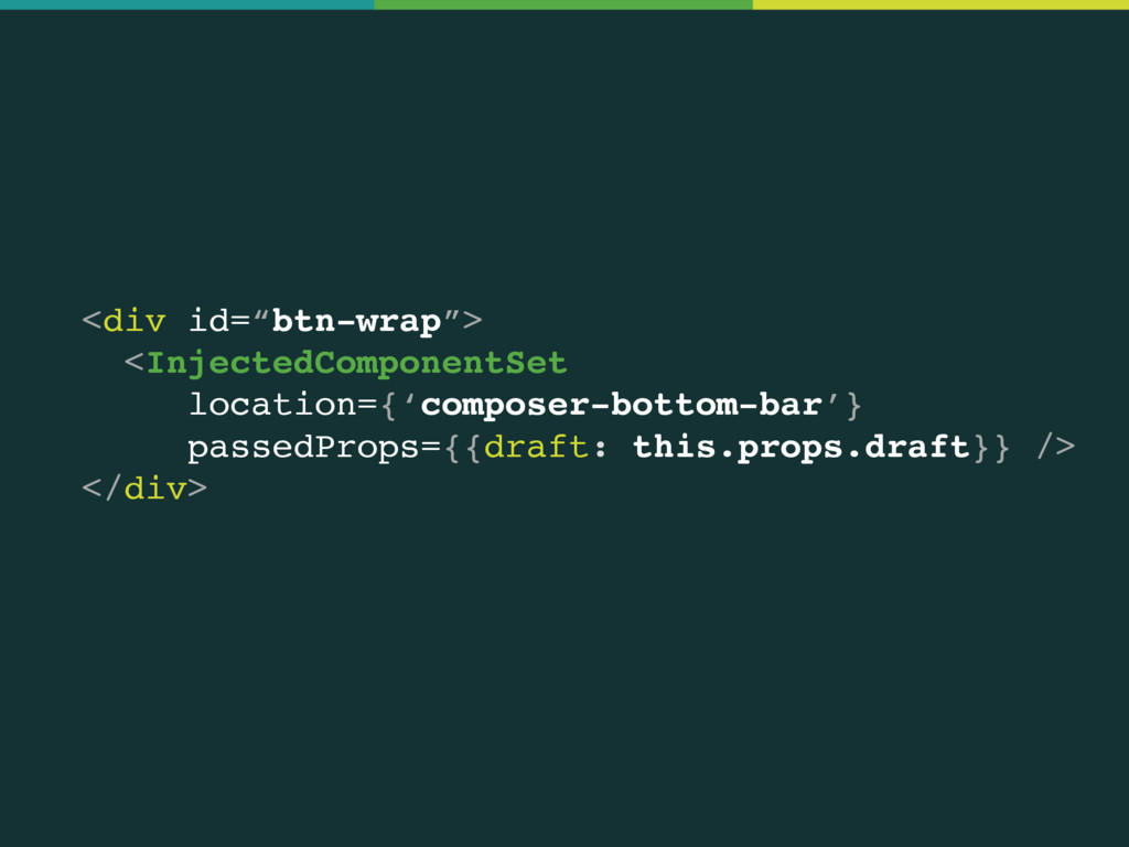 "<div id=""btn-wrap""> <InjectedComponentSet loca..."