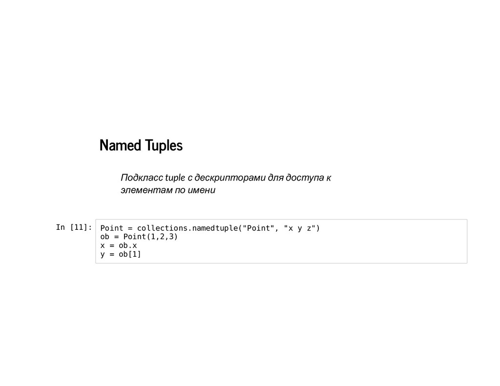 Named Tuples Named Tuples tuple In [11]: Point ...