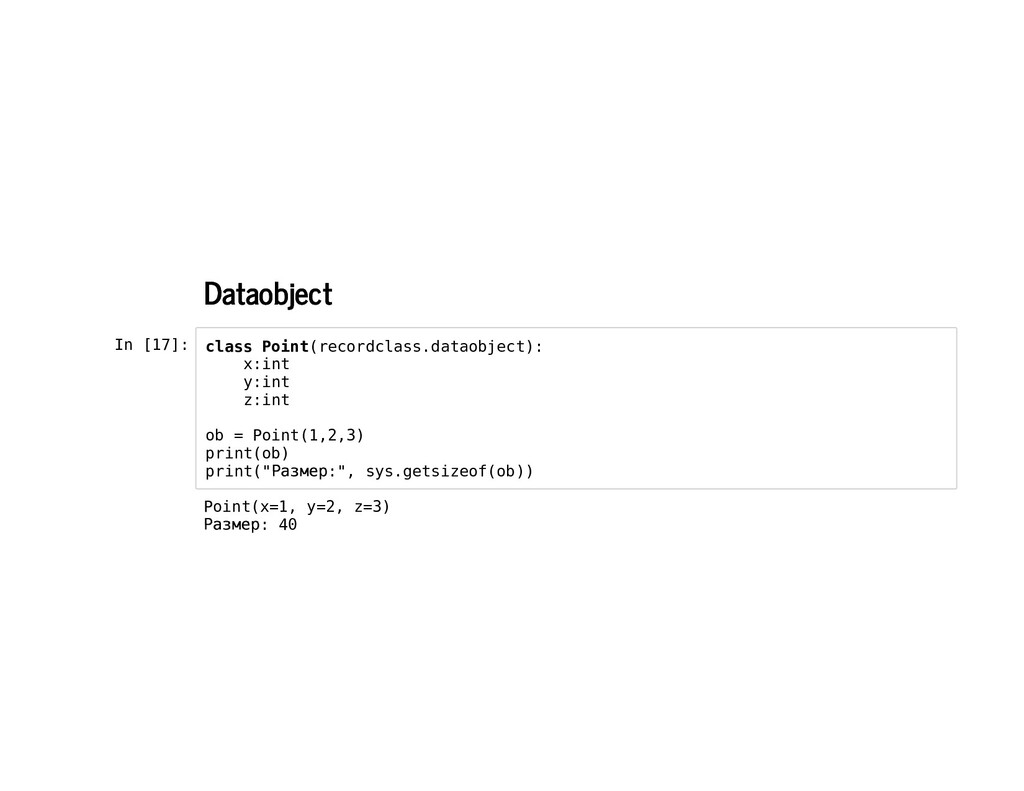 Dataobject Dataobject In [17]: class Point(reco...