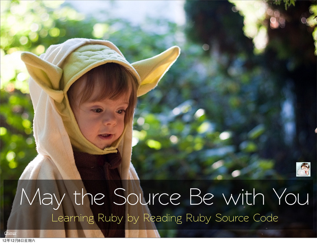 May the Source Be with You Chimpr Learning Ruby...