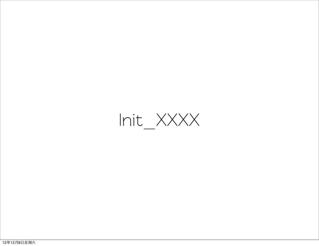 Init_XXXX 12年12月8日星期六