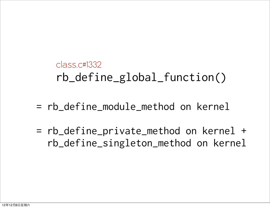= rb_define_module_method on kernel = rb_define...