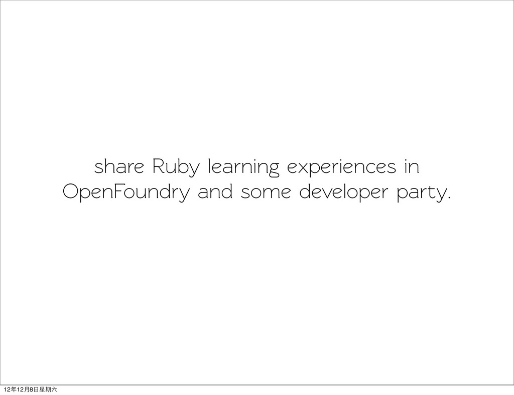 share Ruby learning experiences in OpenFoundry ...