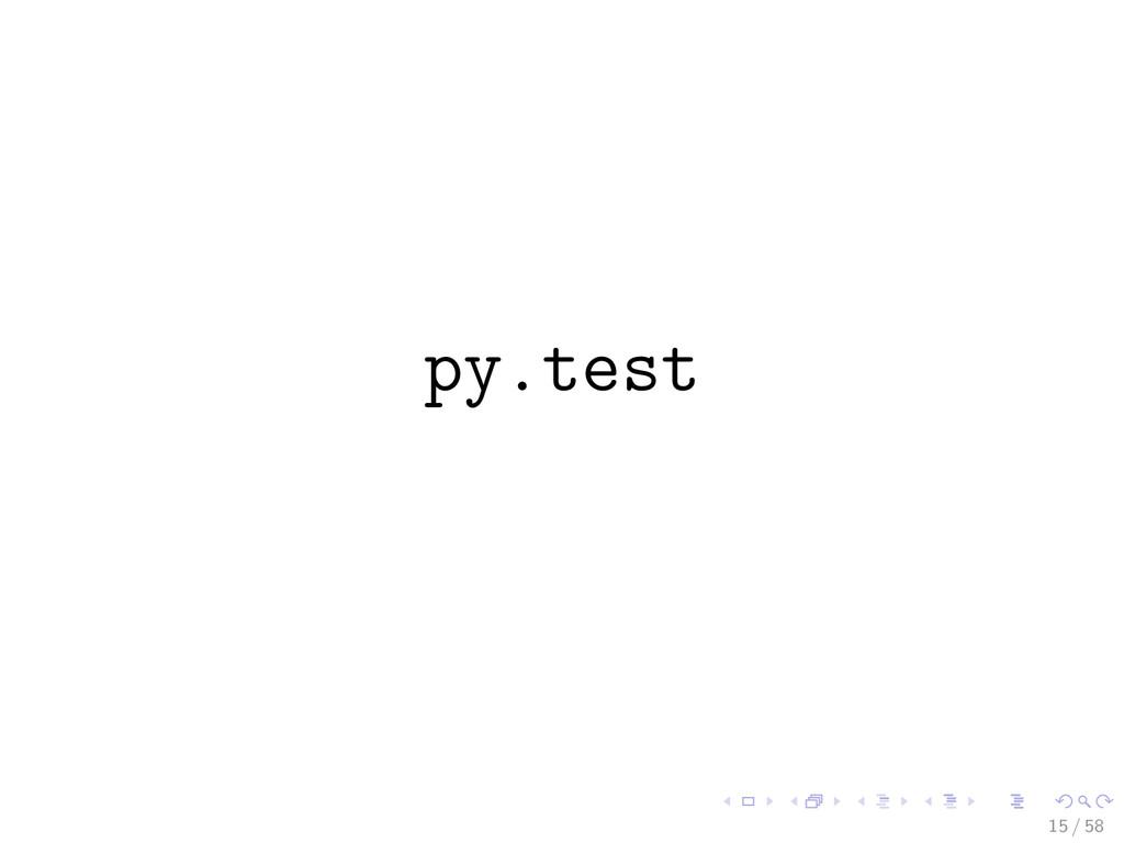py.test 15 / 58
