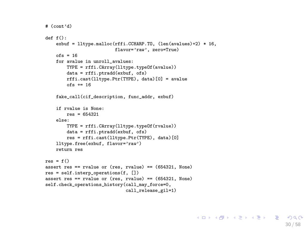 # (cont'd) def f(): exbuf = lltype.malloc(rffi....