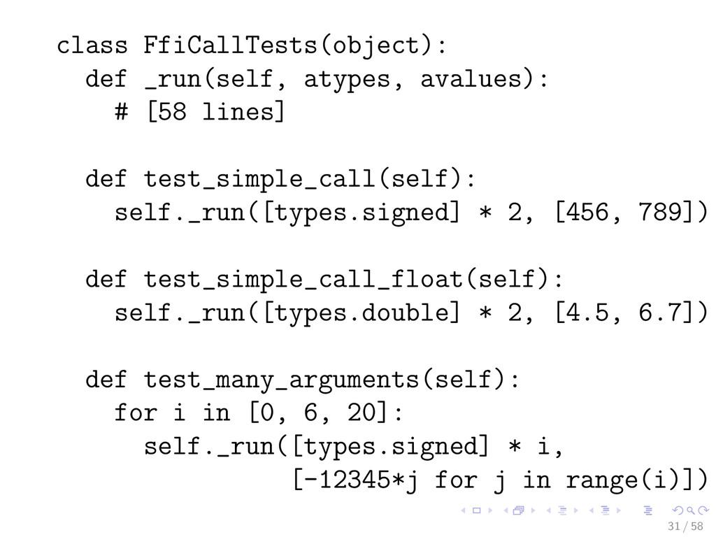 class FfiCallTests(object): def _run(self, atyp...