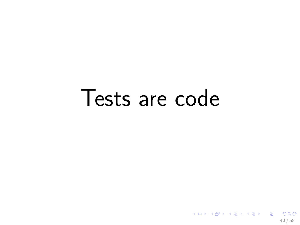 Tests are code 40 / 58