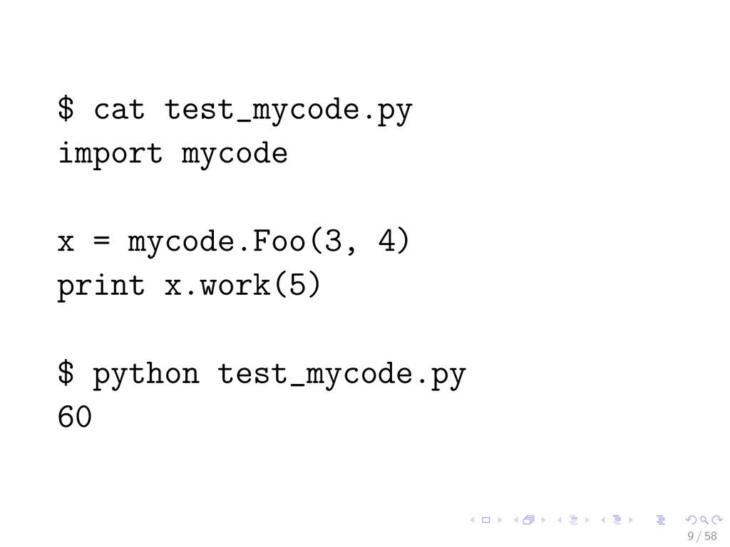 $ cat test_mycode.py import mycode x = mycode.F...