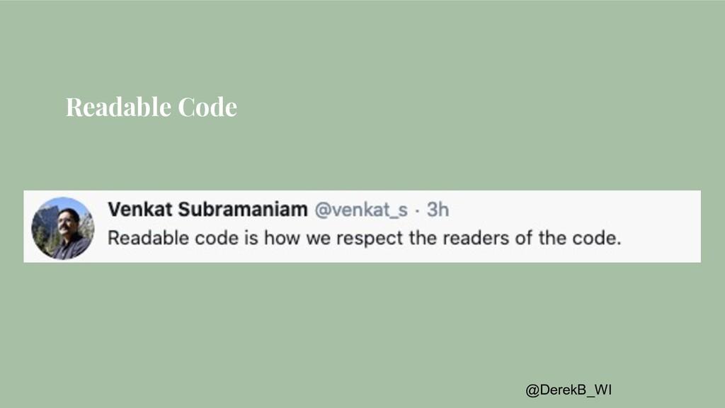 @DerekB_WI Readable Code