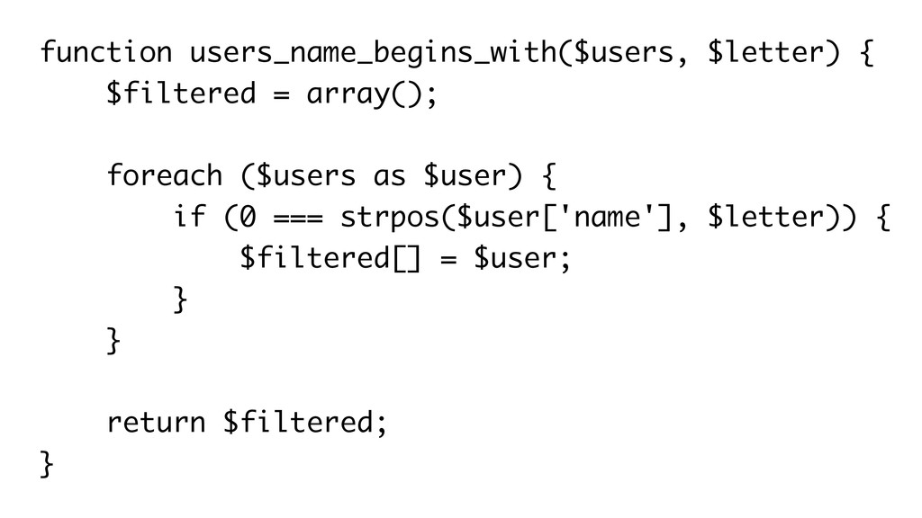 function users_name_begins_with($users, $letter...