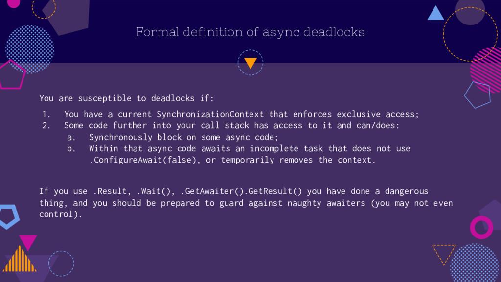 Formal definition of async deadlocks You are su...