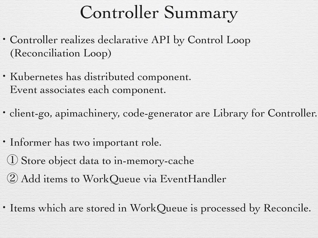 Controller Summary ɾController realizes declara...