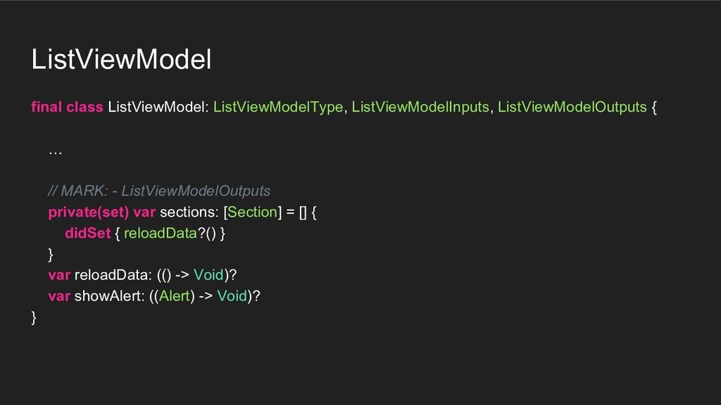 ListViewModel final class ListViewModel: ListVi...