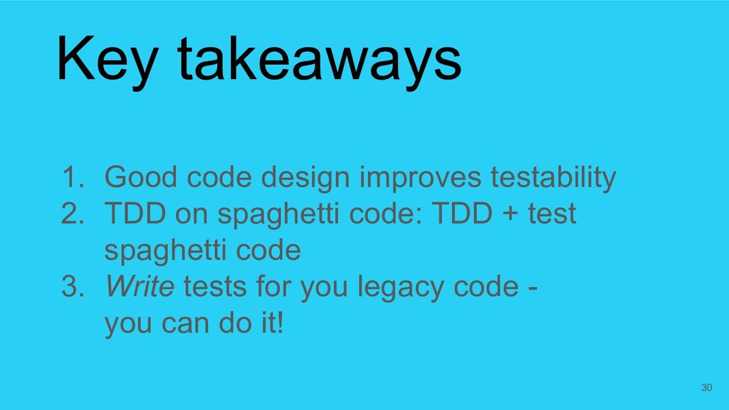 Key takeaways 30 1. Good code design improves t...