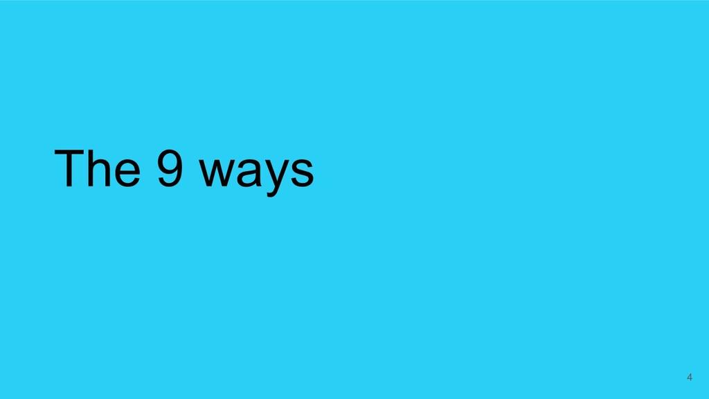 The 9 ways 4