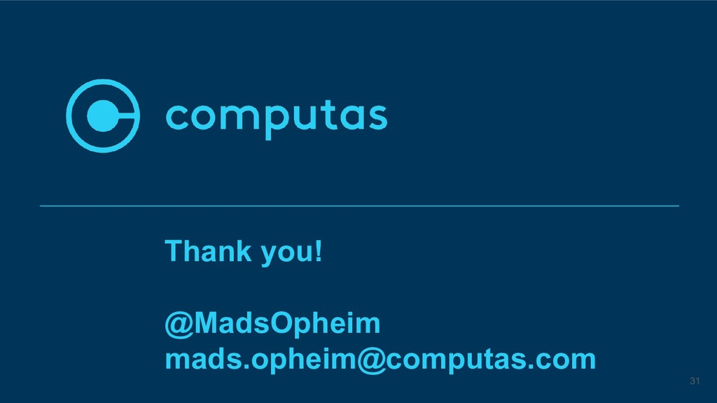 Thank you! @MadsOpheim mads.opheim@computas.com...