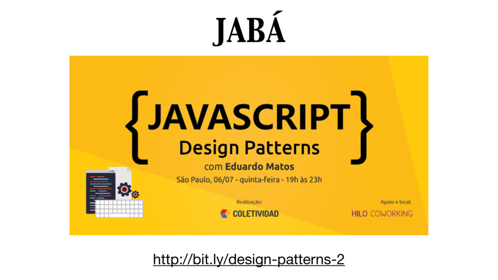 JABÁ http://bit.ly/design-patterns-2
