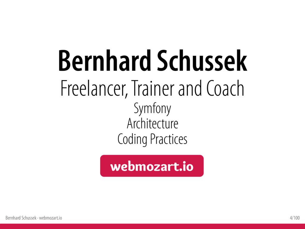 Bernhard Schussek · webmozart.io 4/100 Bernhard...