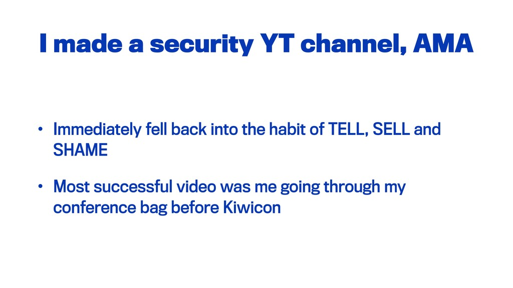 I made a security YT channel, AMA • Immediately...