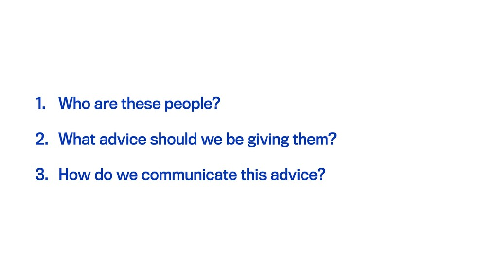 1. Who are these people? 2. What advice should ...