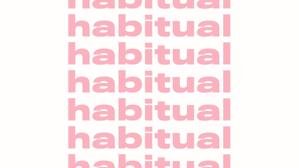habitual habitual habitual habitual habitual ha...
