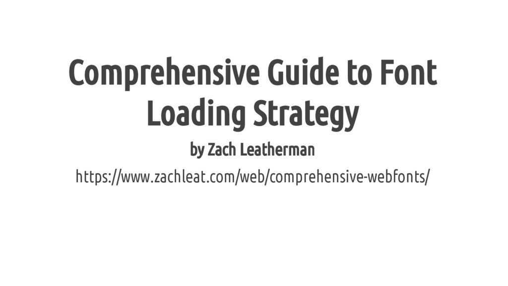 Comprehensive Guide to Font Loading Strategy by...