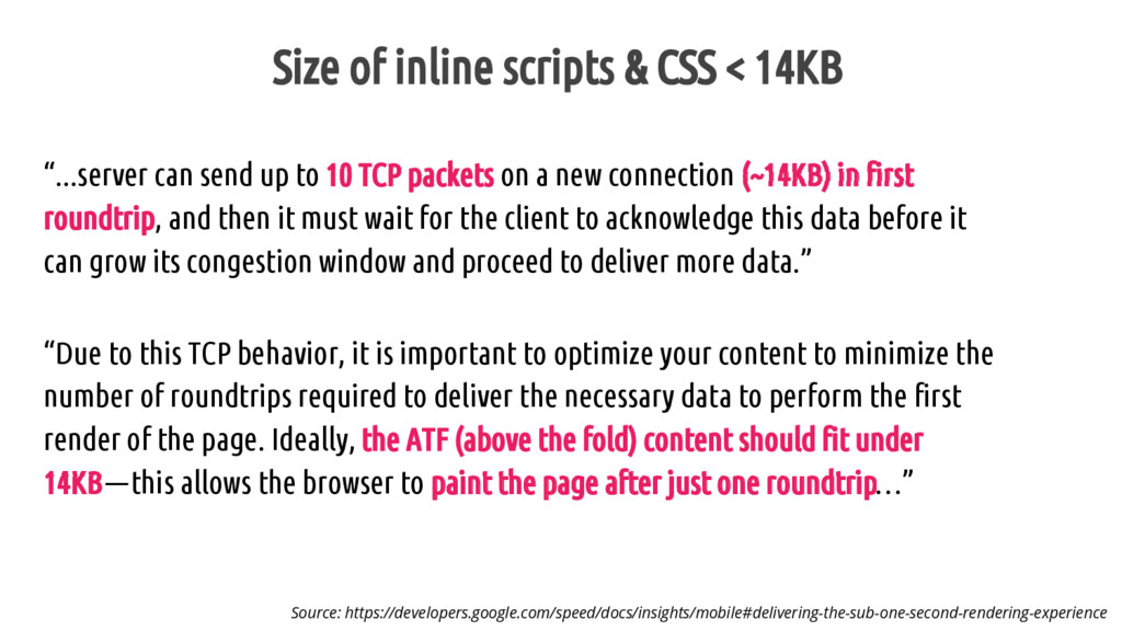 "Size of inline scripts & CSS < 14KB ""...server ..."