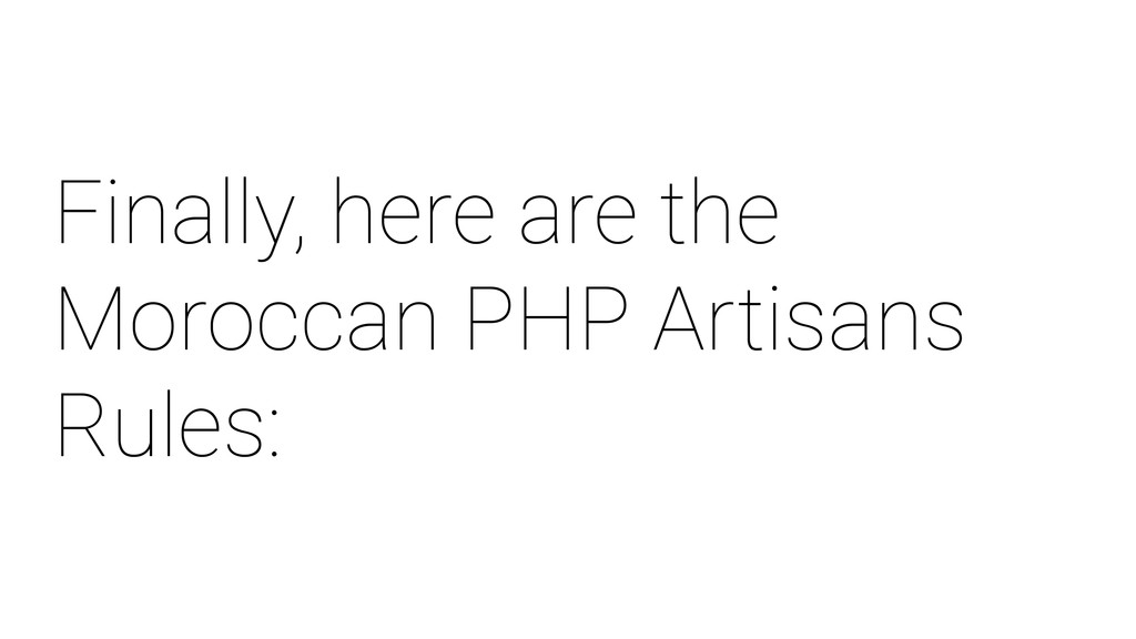 Finally, here are the Moroccan PHP Artisans Rul...