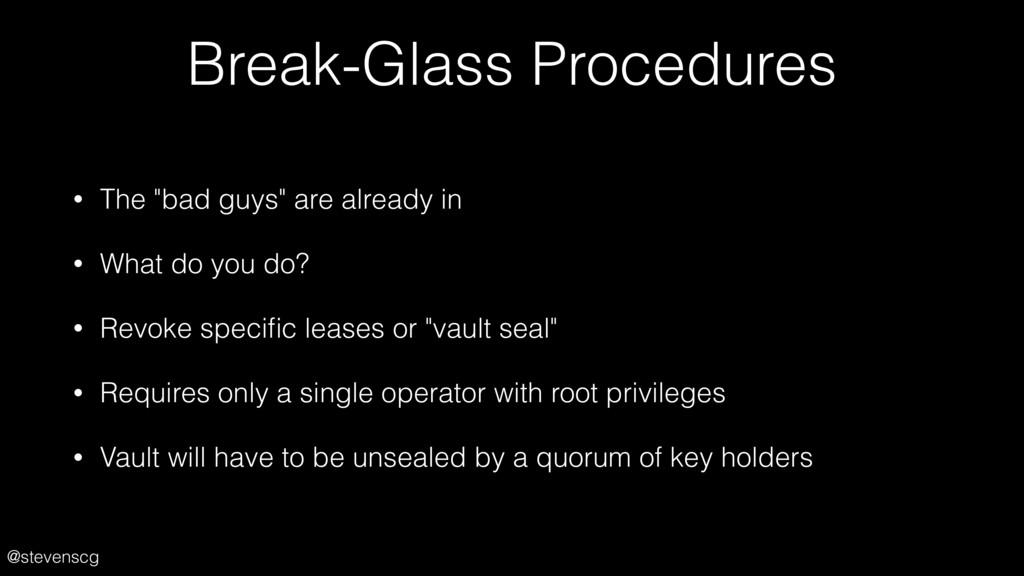 """@stevenscg Break-Glass Procedures • The """"bad gu..."""