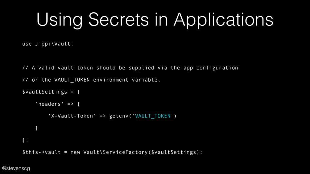 @stevenscg Using Secrets in Applications use Ji...