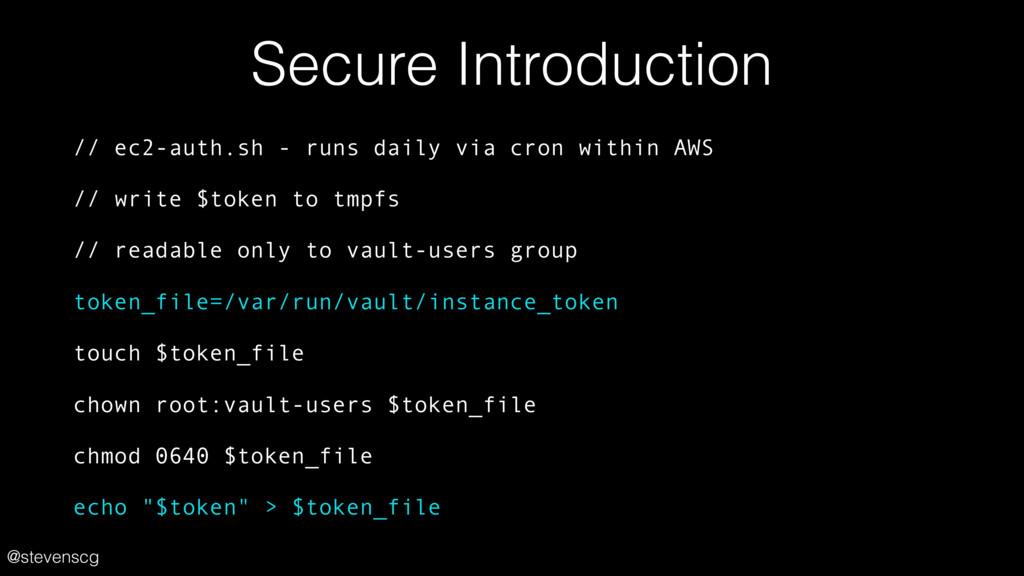 @stevenscg Secure Introduction // ec2-auth.sh -...