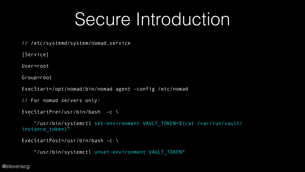 @stevenscg Secure Introduction // /etc/systemd/...