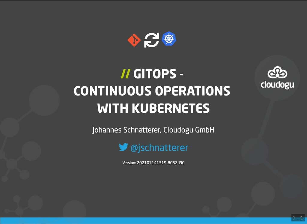 // GITOPS -   CONTINUOUS OPERATIONS WITH KUBE...