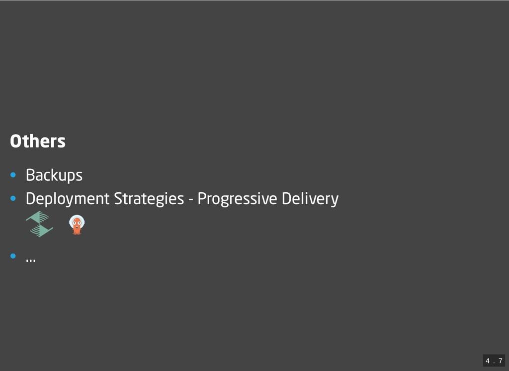 Others • Backups • Deployment Strategies - Prog...