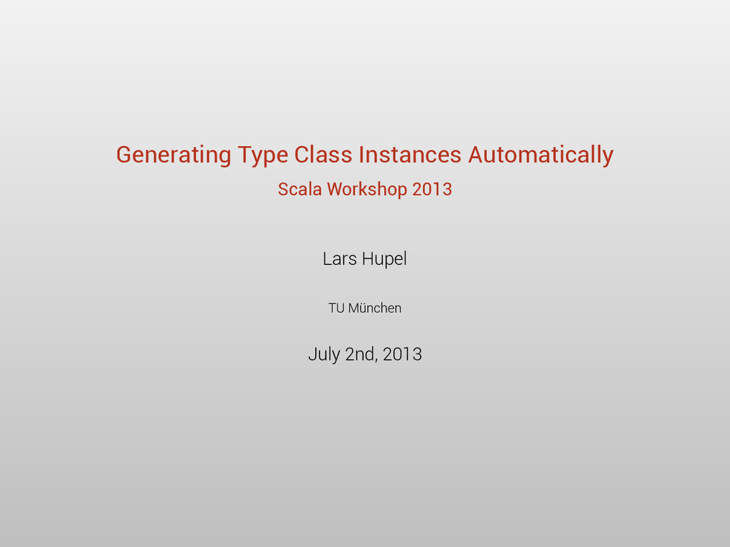 Generating Type Class Instances Automatically S...