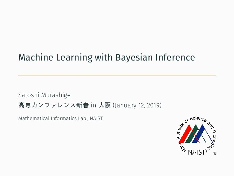 Machine Learning with Bayesian Inference Satosh...