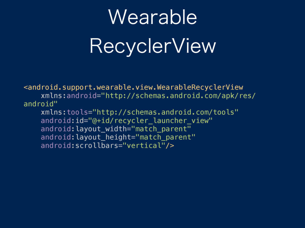 <android.support.wearable.view.WearableRecycl...