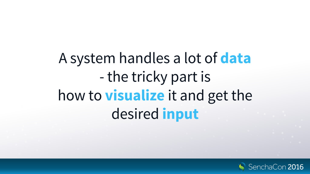 A system handles a lot of data - the tricky par...