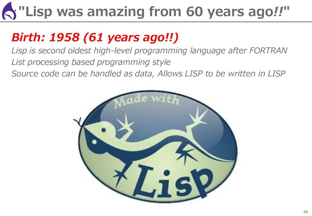 """44 """"Lisp was amazing from 60 years ago!!"""" Birth..."""