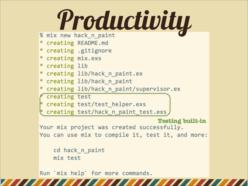 Productivity Testing built-in