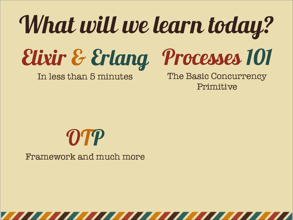 Elixir & Erlang In less than 5 minutes OTP Fram...