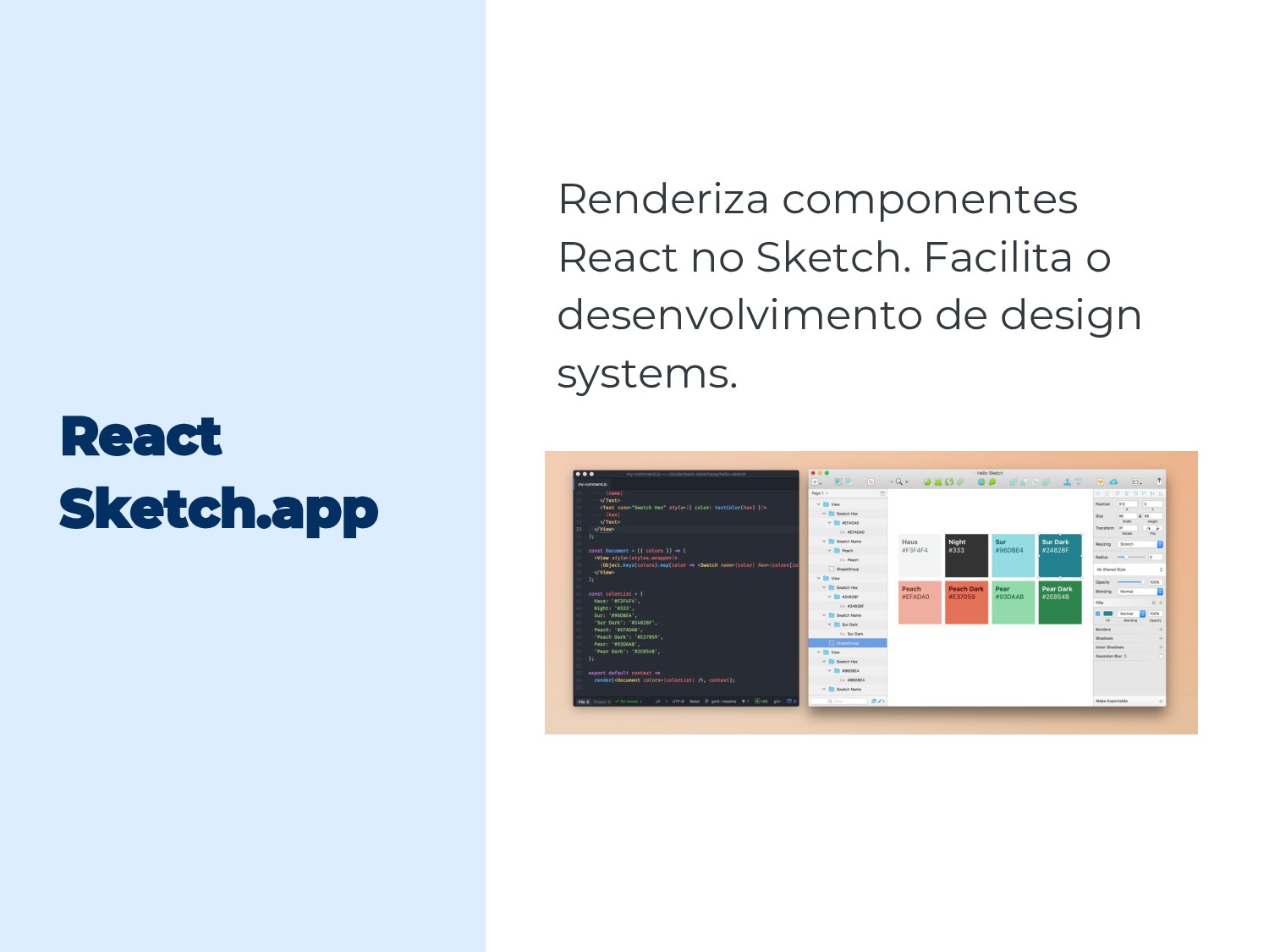 Renderiza componentes React no Sketch. Facilita...