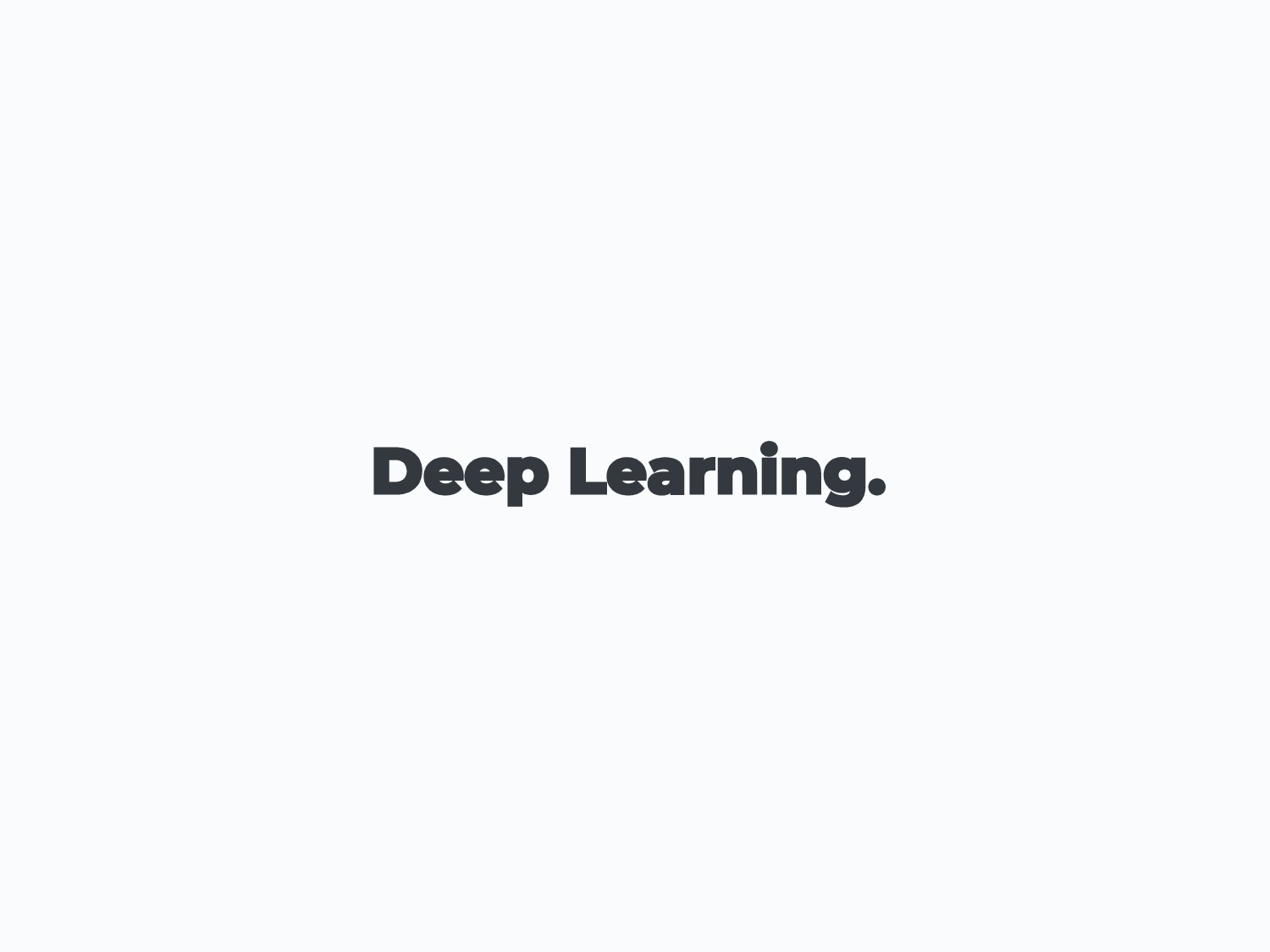 Deep Learning.