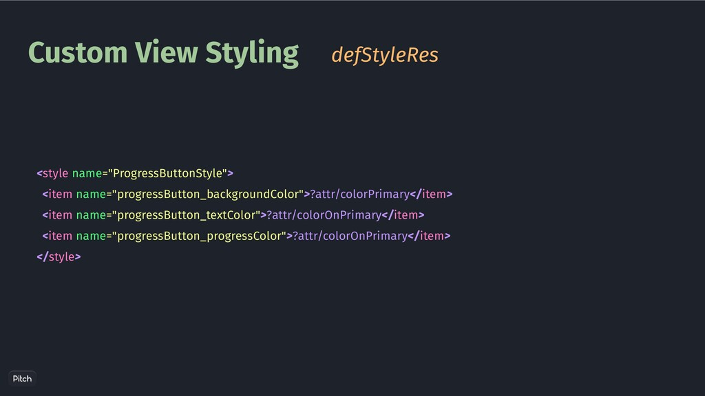 """Custom View Styling defStyleRes <style name=""""Pr..."""