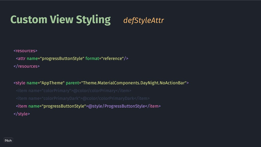 """Custom View Styling <resources> <attr name=""""pro..."""