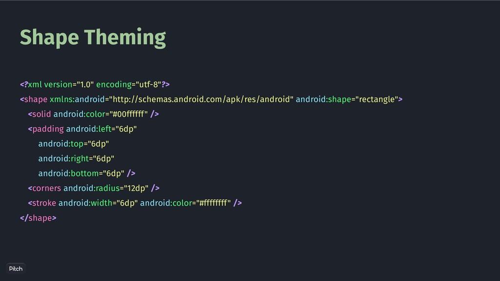 """Shape Theming <?xml version=""""1.0"""" encoding=""""utf..."""