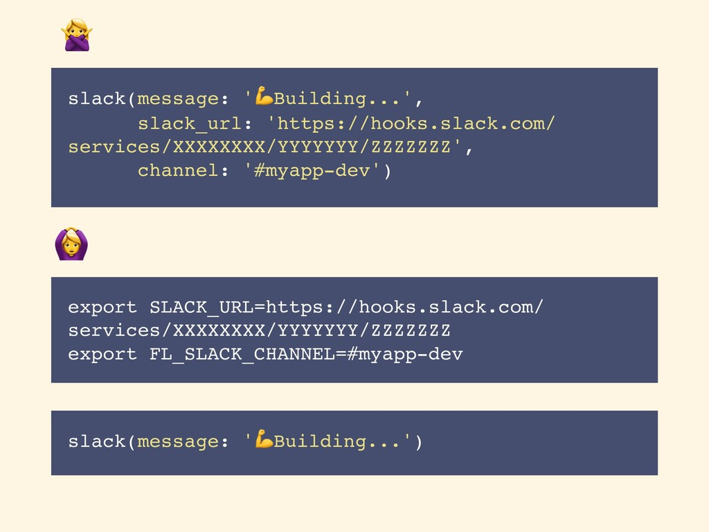 slack(message: 'Building...', slack_url: 'https...