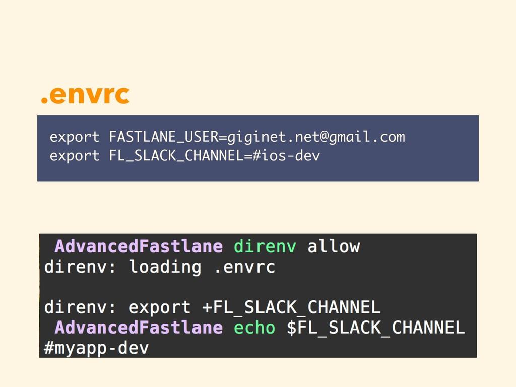 export FASTLANE_USER=giginet.net@gmail.com expo...