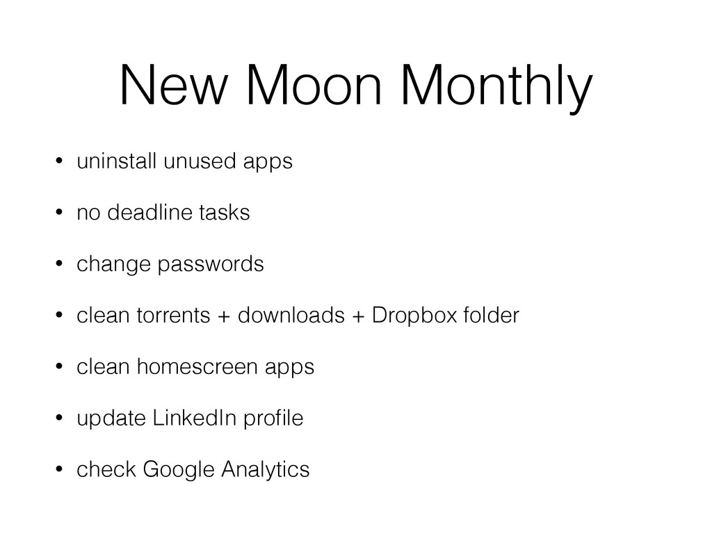 New Moon Monthly • uninstall unused apps • no d...